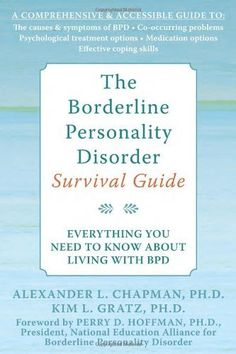 The Borderline Personality Disorder Survival Guide: Everything You Need to Know About Living with BPD by Alex L. Chapman, http://www.amazon.com/dp/1572245077/ref=cm_sw_r_pi_dp_g2J2rb0CF59AJ