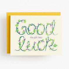 "This good luck card features vines and clovers that spell out the phrase ""Good Luck"". Outside reads: ""Good Luck You Got This! Accompanied with matching envelope. Good Luck Cards, Types Of Lettering, Paper Source, Cute Cards, Christmas Treats, Floral Card, Vines, Greeting Cards, Activities"