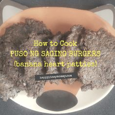 If you are looking for a meatless, nutritious and affordable ulam, or sandwich filling then this easy banana heart burger is for you. Puso ng Saging is very nutritious and has immense health benefits for those who regularly consume it. Filipino Dishes, Filipino Recipes, Banana Heart, Toddler Meals, Toddler Food, Banana Blossom, Sandwich Fillings, Burger Recipes, Lunches And Dinners