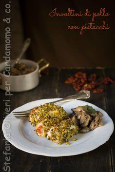 Cardamomo&co.: Involtini di pollo con pomodori secchi e panatura di pistacchi