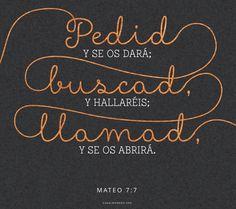 Pedid, y se os dará; buscad, y hallaréis; llamad, y se os abrirá. -Mateo 7:7 Pide, busca, llama. canalmormon.org
