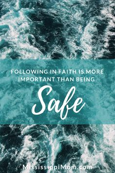 """Following in faith is more important than being """"safe.""""  Overcome your fear and follow! Five Minute Friday:  Safe Christian Devotions, Christian Marriage, Christian Encouragement, Christian Women, Christian Living, Christian Life, Walk By Faith, Faith In God, Spiritual Disciplines"""