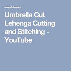 Umbrella Cut Lehenga Cutting and Stitching - YouTube