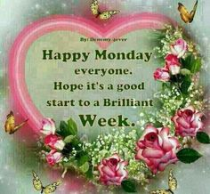 Happy Monday Everyone! monday good morning i hate mondays monday morning monday greeting monday comment quotes for the week inspirational monday quotes positive monday quotes motivation monday beautiful monday quotes