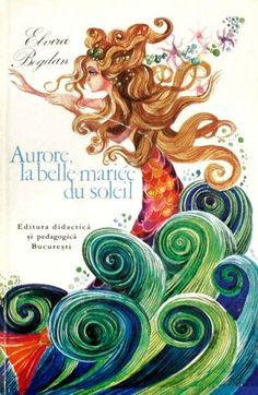 Octavia Taralunga - Aurore, la belle mariee du soleil Children's Book Illustration, The Little Mermaid, Rooster, Fairy Tales, Folk, Vintage, Illustrators, Drawings, Artwork
