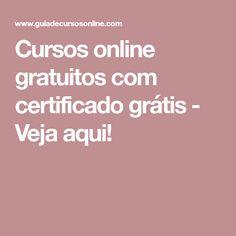 Cursos online gratuitos com certificado grátis - Veja aqui!
