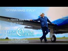 Gonna Make It Fly Official Video - Marty Brown