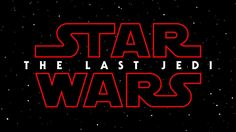 THE OFFICIAL TITLE FOR STAR WARS: EPISODE VIII REVEALED The title of the next chapter in the Skywalker saga: #StarWars #TheLastJedi