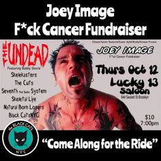 Joey Image F*uck Cancer Fundraiser at Lucky 13!
