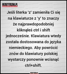 Jeśli literka 'z' zamieniła Ci… » Bezuzyteczna.pl- Codzienna dawka wiedzy bezuzytecznej Study Organization, Hacks Diy, Computer, Good Advice, Internet, Good To Know, Einstein, Fun Facts, Texts
