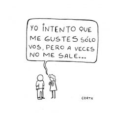 Intento que me gustes solo tu Pero a veces no me sale Polyamory Quotes, Cool Phrases, Humor Grafico, Wtf Funny, Illustrations, Funny Images, Sentences, First Love, Life Quotes