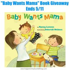 """Baby Wants Mama"" Children's Book #Giveaway"