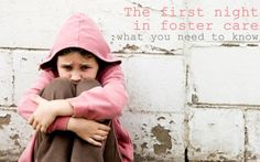 A school age child is dropped off at your home by a police officer or social worker.  Likely they have just been removed from Mom, Dad or directly from school.  They likely are scared, confused and totally mixed up inside.  The police officer or social worker, leave.  Now what?