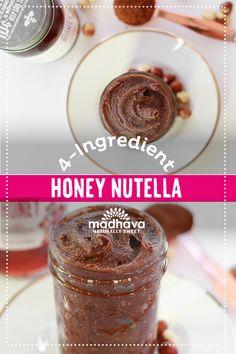4-Ingredient Honey Nutella | Madhava Nutella Recipes, Delicious Breakfast Recipes, Sweet Sauce, Apple Slices, Chocolate Hazelnut, Raw Honey, 4 Ingredients, Sauces, Toast