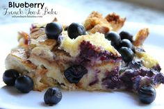 Blueberry French Toast Bake for your Thanksgiving Day Parade Breakfast Menu