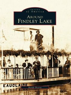 Around Findley Lake by Randy Boerst. $9.99. Publisher: Arcadia Publishing (September 18, 2012). 128 pages