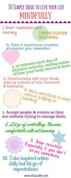 Simple ways to live mindfully - mindful living - mindfulness - spirituality.