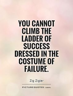 Its so true now put the costume of success on !!