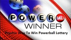 Psychic Way To Win The Powerball Lottery - Psychic Way To Win The Powerball Lottery is a technique used by psychics to win the powerball and Lottery games with numbers. Call today 917-733-3107
