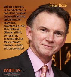 Peter Rose http://writersvictoria.org.au/help-for-writers/writing-workouts/post/memory-veracity-vs-making-things-up-a-writing-exercise-from-peter-rose/