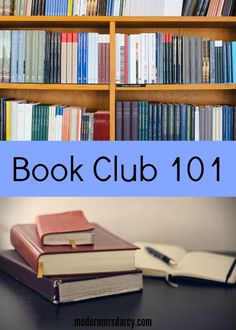 Book Club 101: everything you need to know about starting a book club, or improving your own.