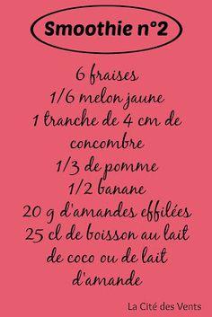 recette smoothie 2: fraises, melon, concombre, pomme, banane, amandes [la Cité des Vents]