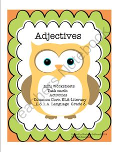 Adjectives! Centers! Early Finishers! Common Core Grade 3 from Kimberly Sullivan on TeachersNotebook.com -  (20 pages)  - This product includes task cards, activities,  mini worksheets, and recording sheets for answers! Common Core Grade 3  Adjectives