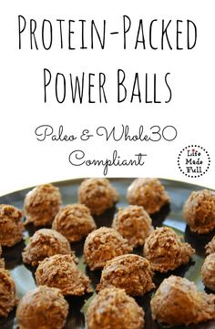 These Protein-Packed Power Balls are Paleo and Whole30 compliant!