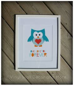 Owl Print Owl Love you Forever by lisamingersoll on Etsy, $15.00