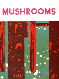Mushrooms. Illustration from children's book Seasons by ВРЕМЕНА ГОДА (Blexbolex). 2012.