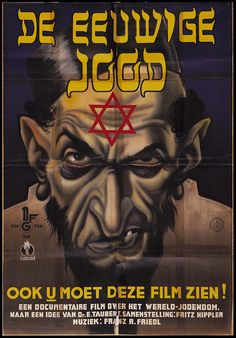 """De Eeuwige Jood    The Eternal Jew (1940) is an antisemitic German Nazi propaganda film, presented as a documentary. It has been characterized as """"surely the most hideous success of the anti-Semitic films"""" made during the Nazi era. The film's title in German is Der ewige Jude, the German term for the character of the """"Wandering Jew"""" in medieval folklore. At the insistence of Nazi Germany's Minister of Propaganda, Joseph Goebbels, the film was directed by Fritz Hippler."""