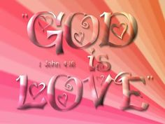 """God is Love. John """"And we have known and believed the love that God hath to us. God is love; and he that dwelleth in love dwelleth in God, and God in him. Wallpaper Free, Love Wallpaper, Quotes About God, Love Quotes, Bible Quotes, Bible Verses, Scripture Art, Scripture Memorization, Quotable Quotes"""