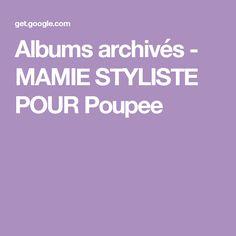 Albums archivés - MAMIE STYLISTE POUR Poupee