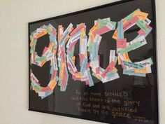 """Awesome project I did for Lent. Wrote sins on small pieces of paper every day throughout the season and at the end I glued them all together to form the word """"grace""""."""
