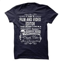 I am a Film and Video Editor - #make t shirts #shirt designer. GET YOURS => https://www.sunfrog.com/LifeStyle/I-am-a-Film-and-Video-Editor-18728676-Guys.html?60505