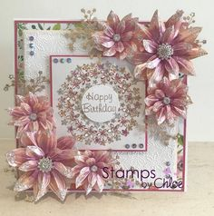 Dies by Chloe - Flower Circle Die - - Chloes Creative Cards Handmade Birthday Cards, Happy Birthday Cards, Chloes Creative Cards, Stamps By Chloe, Tattered Lace Cards, Craftwork Cards, Hand Made Greeting Cards, Spellbinders Cards, Beautiful Handmade Cards