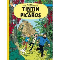 Tintin and the Picaros (The Adventures of Tintin): Herge