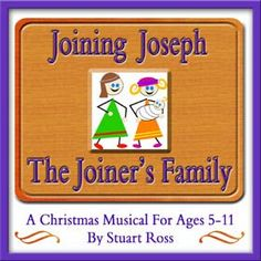 JOINING JOSEPH THE JOINERS FAMILY Christmas Nativity Musical: http://www.learn2soar.co.uk/christmas-nativity-plays/joining-joseph-the-joiners-family-nativity-musical