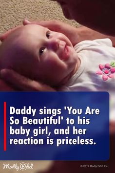 """Daddy sings """"You Are So Beautiful"""" to his baby girl. Her reaction is beautiful to watch. #babies #cute #baby #infant #moms #child #video"""