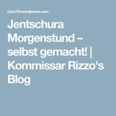 Jentschura Morgenstund – selbst gemacht! | Kommissar Rizzo's Blog