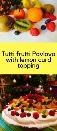 Tutti frutti Pavlova with lemon curd topping