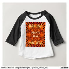Hakuna Matata Uniquely Exceptionally latest patter #Baby T-Shirt