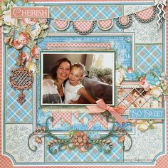 So Sweet - Graphic 45 - Precious Memories Collection http://jodiemking.blogspot.com.au/2015/05/your-creative-wings-girly-layout.html