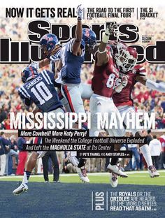 #Mississippi Mayhem Sports Illustrated Cover. #HottyToddy