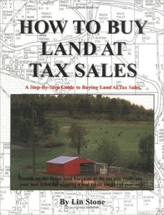 How to Buy Land at Tax Sales (Paperback) Homestead Farm, Homestead Survival, Survival Skills, Homestead Living, Survival Tips, Permaculture, Cheap Land, Living Off The Land, How To Buy Land