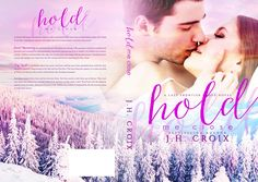 "Paperback version of ""Hold Me Close"" by J.H. Croix"