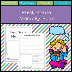 I have now updated this file to include a new version of my memory book. I kept the older version in the file so you get two for the price of one!  These book include: Cover with area for class picture All About me Memories of 1st Grade Memories of my teacher  Looking forward to 2nd grade The funniest thing that happened this year My best friend Autographs If you like this product check out my other End of Year Products.