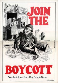 Don't buy British Booze. An Irish American poster in support of the Irish Republican hunger-strikes of 1981