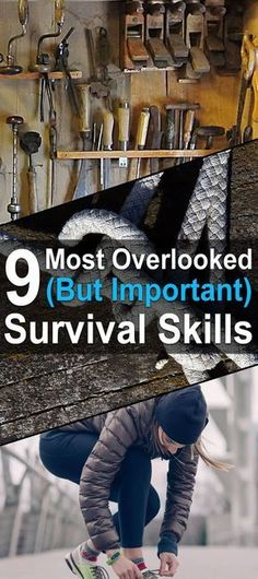 9 Most Overlooked (But Important) Survival Skills. There are many different survival skills that could prove invaluable in a disaster scenario. Some of these skills–such as marksmanship or the ability to preserve food–receive a lot of attention, while others often fly under the radar. #Urbansurvivalsite #Survivalskills #Livingoffthegrid #survivalhacks