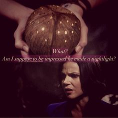 Regina making her funny comments... Once Upon a Time, Season 3 episode 4.